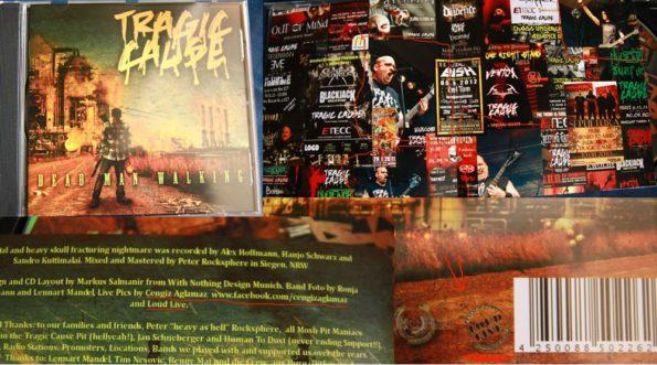 "Tragic Cause ""Dead Man Walking"" Album"